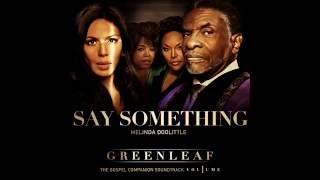 "Greenleaf ""Say Something"" Melinda Doolittle"