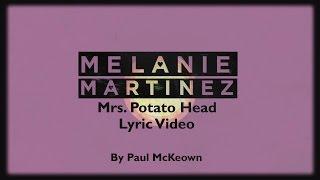 Melanie Martinez Mrs. Potato Head Lyric Video