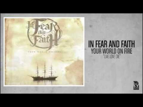 Live Love Die de In Fear And Faith Letra y Video