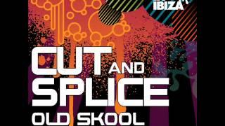 Cut & Splice - Old Skool Nu Skool Vol 3 (Original Mix)