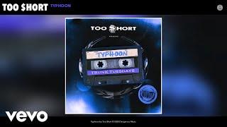 Too $hort - Typhoon