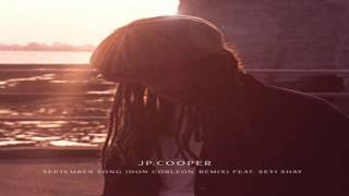 Jp. Cooper – September Song ft. Seyi Shay (Don Corleone Remix)