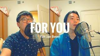 너를 위해 - 임재범 (For You - Yim Jae Bum) [Cover] by Yech & You'll