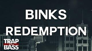 BINKS - Redemption