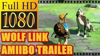 THE LEGEND OF ZELDA BREATH OF THE WILD | Verwendung Des Wolf Link Amiibo  Trailer [HD]