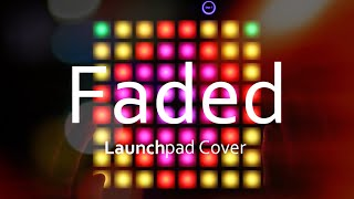 Alan Walker - Faded Launchpad Cover (with project file)