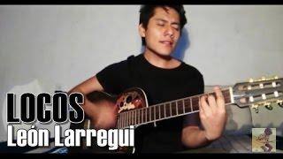 León Larregui - Locos | Cover