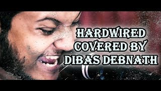Hardwired - Metallica (Dibas Debnath metal cover music video)