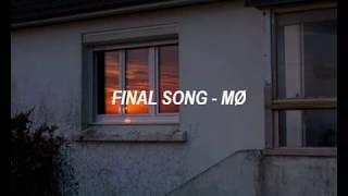 final song - mø - traducción al español