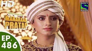 Bharat Ka Veer Putra Maharana Pratap - महाराणा प्रताप - Episode 486 - 14th September, 2015 width=