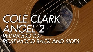 Cole Clark Angel 2 Redwood Top Rosewood Back and Sides