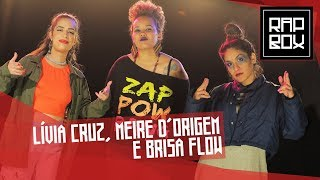 """Ep.102 -Lívia Cruz, Meire D'Origem & Brisa Flow - """"Engatilhadas"""" [Prod.Leo Casa1]"""