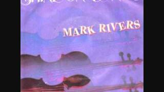 Mark Rivers - Violin In The Moonlight. 1985