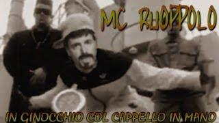 MC RUOPPOLO - In Ginocchio Col Cappello In Mano [SMRB]