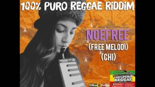 NoeFree free Melodi (100%PuroReggaeRiddim)