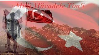 Milli Mücadele Tim'i: ''VATANINA GÖZ DİKENİ EZ OĞLUM!'' Dinle..