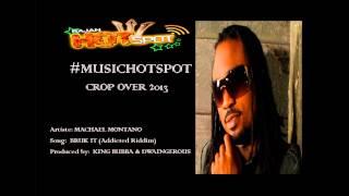 Machel Montano - Bruk It  (Addicted Riddim (Popso Trilogy) Crop Over 2013)