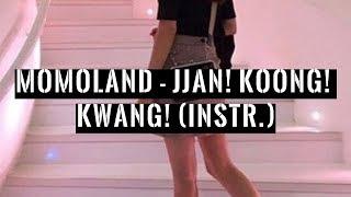MOMOLAND - Jjan! Koong! Kwang! (Instrumental)