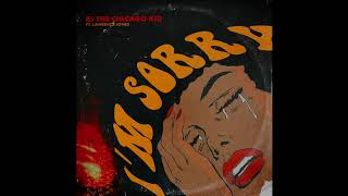 BJ the Chicago Kid - I'm Sorry