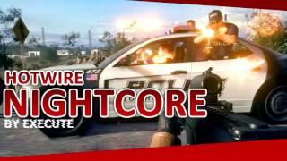 Battlefield Hardline Hotwire Song by Execute [ Nightcore ]