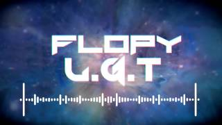 Flopy - L.G.T (Original Mix) Free Download