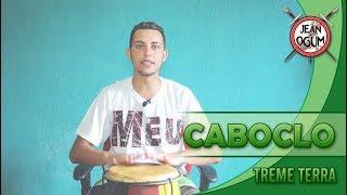 Caboclo - Treme Terra (Jean De Ogum)