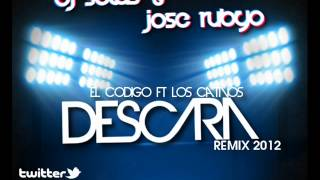 Jose Rubyo & Dj Selas Presents El Kodigo ft Los Cativos - Descara