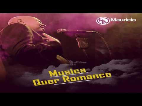 Quer Romance de Mauricio Natal Letra y Video