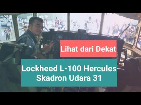 Download Video Intip Dari Dekat Lockheed L-100 30 Hercules Skadron Udara 31 TNI AU