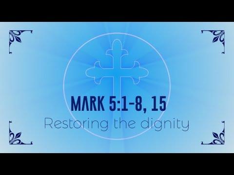 Restoring Dignity Mark 5:1-20