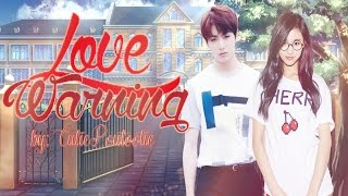 Wattpad Presents: Love Warning
