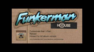 Funkerman ft. I-Fan - Reload (album version)