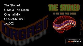 The Stoned - U Me & The Disco (Original Mix)