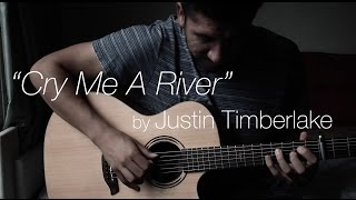 Cry Me A River - Justin Timberlake (Fingerstyle Guitar Cover) Arr. James Bartholomew  [TABS]