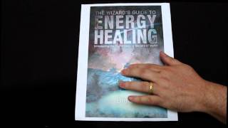 Wizards Guide to Energy Healing