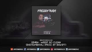 Simba - Wrist So Clean [Instrumental] (Prod. By BSwift) + DL via @Hipstrumentals