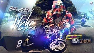 MC BIN LADEN  - UNHA NA PLACA (VIDEO CLIP OFICIAL ) DJ Yuri Martins part. 26 da norte