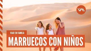Viaje Marruecos con niños