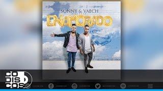 Sonny & Vaech - Enamorado | Audio