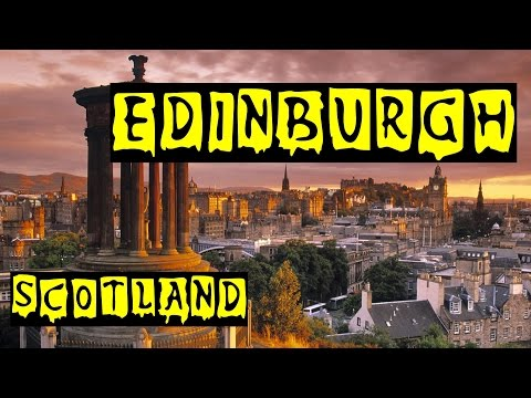 Edinburgh – Scotland