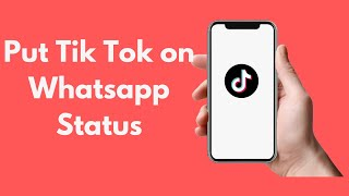 How to Put Tik Tok on Whatsapp Status || New Musically Update