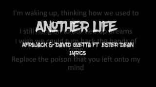 Afrojack, David Guetta-Another Life Lyrics ft.Ester Dean LYRICS
