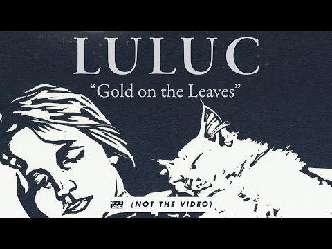 luluc-gold-on-the-leaves-passerby-album-stream-track-9-10-sub-pop