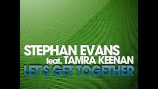 Stephan Evans - Let's get together (Radio Edit)