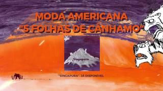 Moda Americana - 5 Folhas de Cânhamo (Audio)