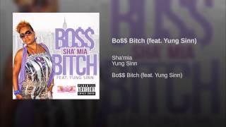 Bo$$ Bitch (feat. Yung Sinn)