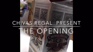 Opening Chivas Regal aged 12yrs.