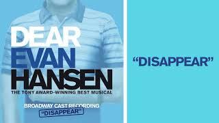 """Disappear"" | DEAR EVAN HANSEN Deluxe Album"