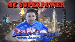 My Superpower (acoustic solo performance video) - Jason Didner and the Jungle Gym Jam
