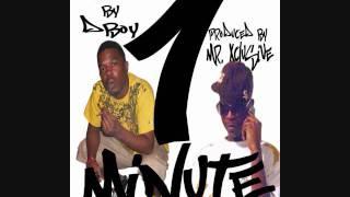 D Boy feat.Mr.Xclusive-1 Minute